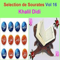 Selection de Sourates, Vol. 16 — Khalil Didi