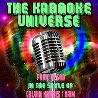 Pray To God[In The Style Of Calvin Harris, HAIM] — The Karaoke Universe