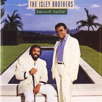 Smooth Sailin' — The Isley Brothers