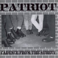 Cadence From The Street — Patriot