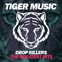 The Greatest Hits — Drop Killers