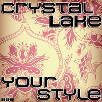 Your Style — Crystal Lake