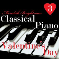 Classical Piano Valentine's Day 3 — Meredith Brightman