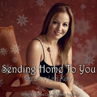 Sending Home to You — Lisa Kelly
