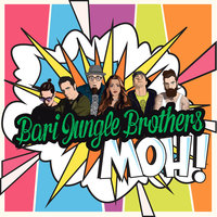 Moh! — Bari Jungle Brothers