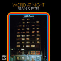 World At Night — Brian & Peter