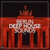 Berlin Deep House Sounds, Vol. 1 — сборник