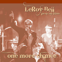 One More Chance — Leroy Bell
