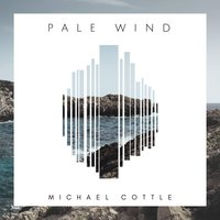 Pale Wind — Michael Cottle