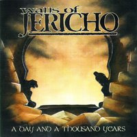 A Day and a Thousand Years — Walls of Jericho