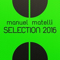 Selection 2016 — Manuel Matelli