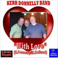 With Love — Kerr Donnelly Band