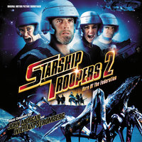 Starship Troopers 2: Hero Of The Federation — John Morgan, William Stromberg