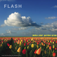 Make Your Garden Grow: Music from The Zang Toi Collections Vol 2 — FLASH