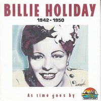Billie Holiday: As Time Goes By — Billie Holiday