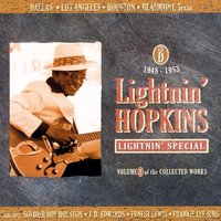 Lightnin' Special - Volume 2 Of The Collected Works, CD D — Lightnin' Hopkins