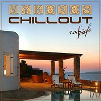 Mykonos Chillout Cafe — сборник