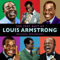The Very Best Of — Louis Armstrong