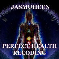 Perfect Health Recoding — Jasmuheen