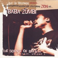 The Science Of Breath Mixtape Vol. 1 — Zion I - Baba Zumbi