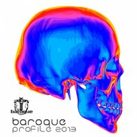 Baroque Profile 2013 — Chris Drifter