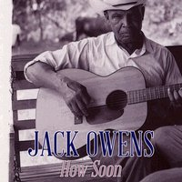 How Soon — Jack Owens
