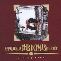 Coming Home — Appalachian Christmas Quartet