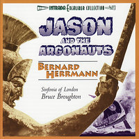 Jason and the Argonauts — Bernard Herrmann, Sinfonia Of London
