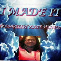 I Made It — Kate Hinton