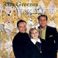 A Special Time — The Greenes