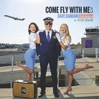Come Fly With Me (To La) — Peter Erskine, Dave Damiani & The No Vacancy Orchestra
