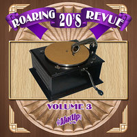 Roaring 20's Revue Vol. 3 — Louis Armstrong, Rudy Vallee, Paul Whiteman, Ted Lewis, Ruth Etting