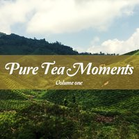 Pure Tea Moments, Vol. 1 — сборник