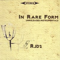 In Rare Form — RJD2