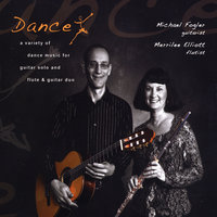 Dance — A Variety of Dance Music for Guitar Solo and Flute & Guitar Duo — Michael Fogler & Merrilee Elliott