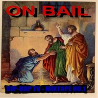 On Bail Hip Hop TV Mixed Tape No 1 — On Bail