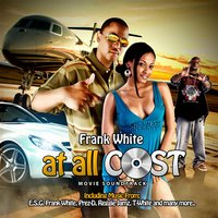 At All Cost (Soundtrack from the Motion Picture) — Frank White