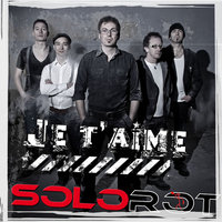 Je t'aime — Solorot