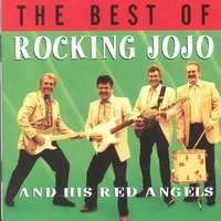 The Best Of — Rocking Jojo and his Red Angels