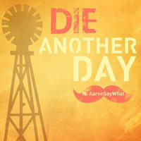 Die Another Day — Rockit, Rockit Gaming, AaronSayWhat