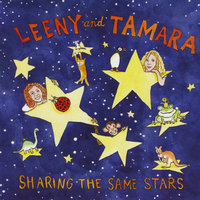 Sharing the Same Stars — Leeny & Tamara