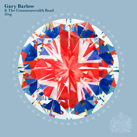 Sing — Gary Barlow & The Commonwealth Band