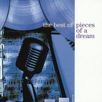 The Best Of Pieces Of A Dream — Pieces Of A Dream