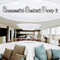 Successful Cocktail Party, Vol. 2 — сборник
