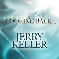 Looking Back.....Jerry Keller — Jerry Keller