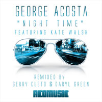Nite Time — George Acosta feat. Kate Walsh