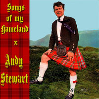 Songs of My Homeland — Andy Stewart