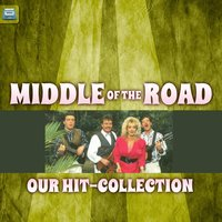 Our Hit-Collection — Middle Of The Road