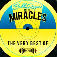 The Very Best Of — The Miracles, Bobby Rogers & The Miracles, Bobby Rogers