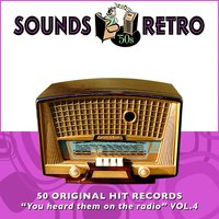 "Sounds Retro - 50 Original Hit Records - ""You Heard Them on the Radio"" Vol' 4 — сборник"